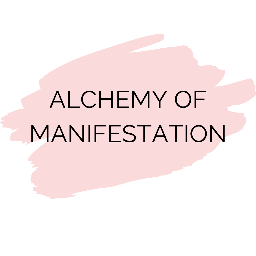 Alchemy of Manifestation