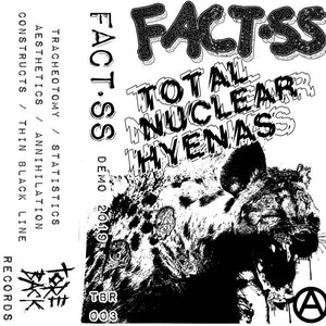 "Fact.SS - ""Total Nuclear Hyenas"" Demo 2019 tape"