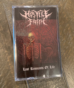Hostile Faith - Last Remnants Of Life  tape
