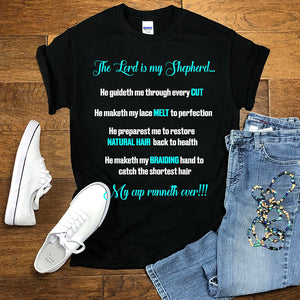 The Lord is my Shepherd Hairstylist Tee