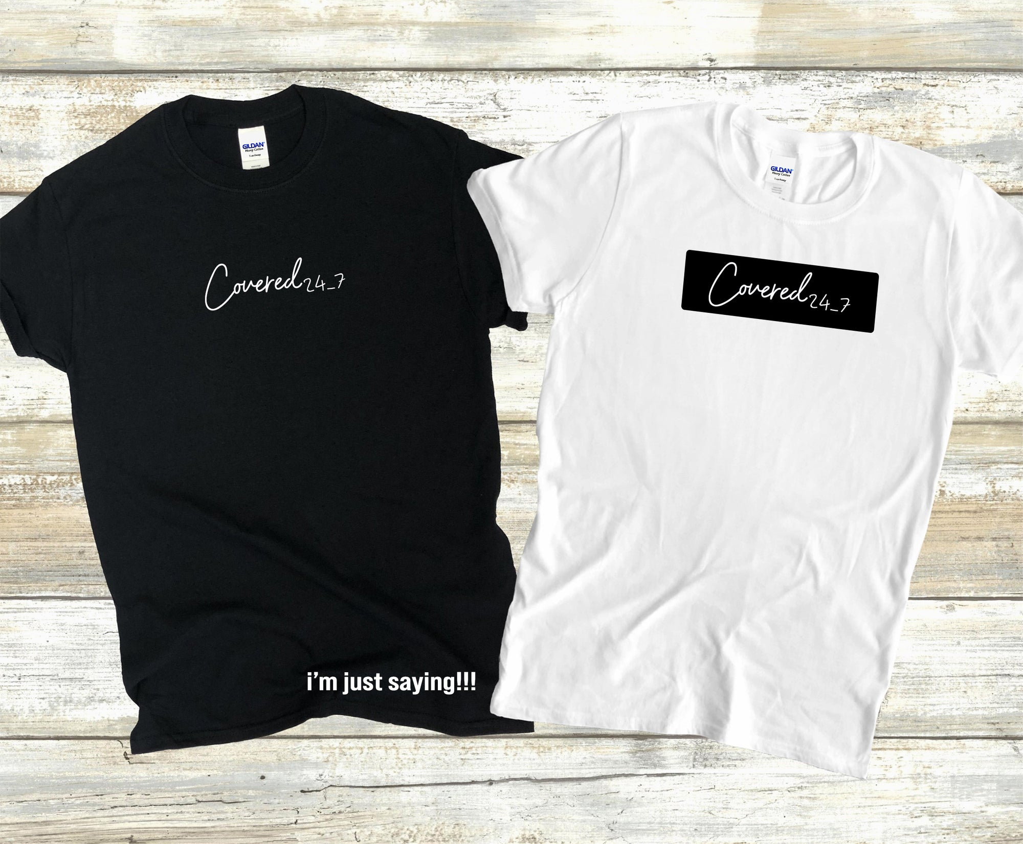 Covered  24/7 Tee