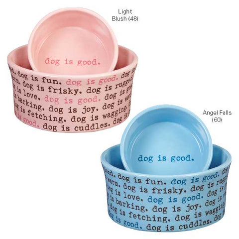 DogIsGood Dogism Dish Bowl