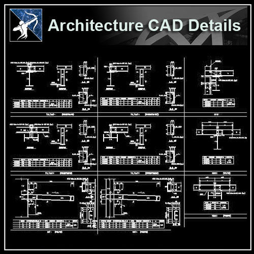 【Architecture Details】Steel Structure Details V.1 - Architecture Autocad Blocks,CAD Details,CAD Drawings,3D Models,PSD,Vector,Sketchup Download