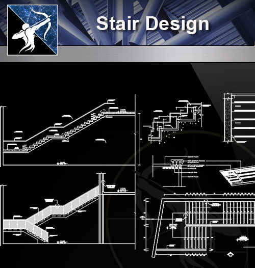 【Stair Details】Stair Design drawing - Architecture Autocad Blocks,CAD Details,CAD Drawings,3D Models,PSD,Vector,Sketchup Download