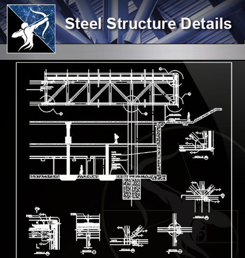 【Steel Structure Details】Steel Structure Details Collection V.7