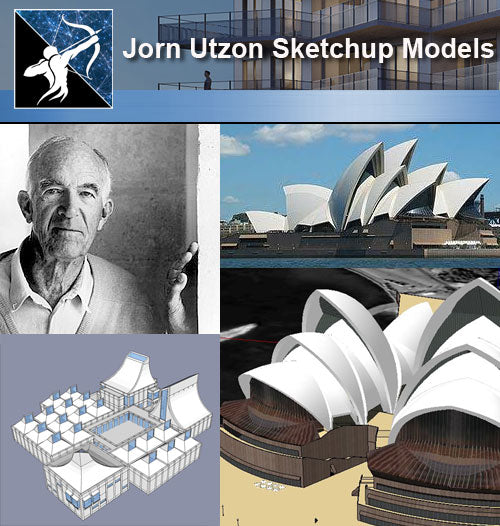 ★Famous Architecture -Jorn Utzon Sketchup 3D Models - Architecture Autocad Blocks,CAD Details,CAD Drawings,3D Models,PSD,Vector,Sketchup Download