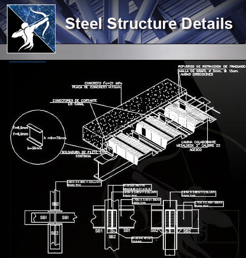 【Steel Structure Details】Steel Structure Details Collection V.4