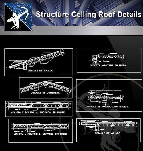 【Architecture Details】Structure Celling Roof Details - Architecture Autocad Blocks,CAD Details,CAD Drawings,3D Models,PSD,Vector,Sketchup Download