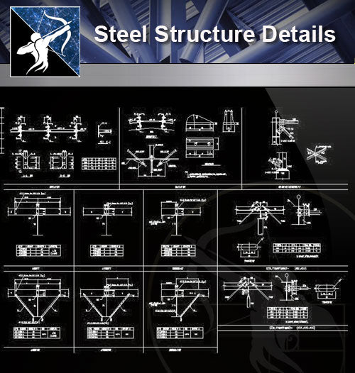 【Steel Structure Details】Steel Structure Details Collection V.1 - Architecture Autocad Blocks,CAD Details,CAD Drawings,3D Models,PSD,Vector,Sketchup Download