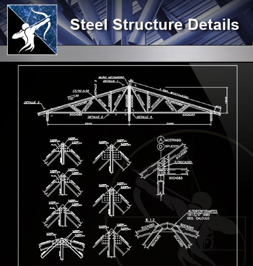 【Free Steel Structure Details】Steel Structure CAD Details 4 - Architecture Autocad Blocks,CAD Details,CAD Drawings,3D Models,PSD,Vector,Sketchup Download