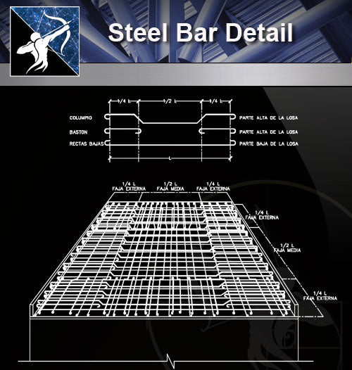 【Free Steel Structure Details】Steel Bar Detail