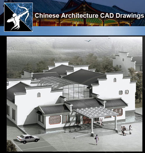 ★Chinese Architecture CAD Drawings-Chinese House Design - Architecture Autocad Blocks,CAD Details,CAD Drawings,3D Models,PSD,Vector,Sketchup Download