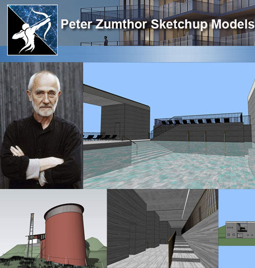 ★Famous Architecture -Peter Zumthor Sketchup 3D Models