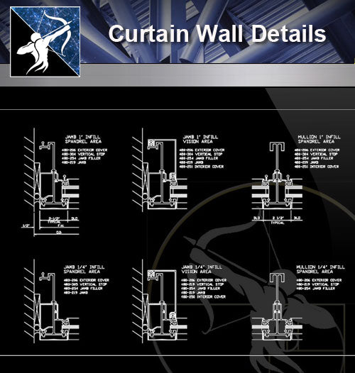 【Curtain Wall Details】Curtain Wall CAD Details - Architecture Autocad Blocks,CAD Details,CAD Drawings,3D Models,PSD,Vector,Sketchup Download
