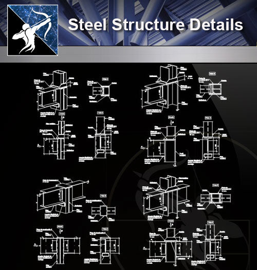 【Steel Structure Details】Steel Structure Details Collection V.6 - Architecture Autocad Blocks,CAD Details,CAD Drawings,3D Models,PSD,Vector,Sketchup Download