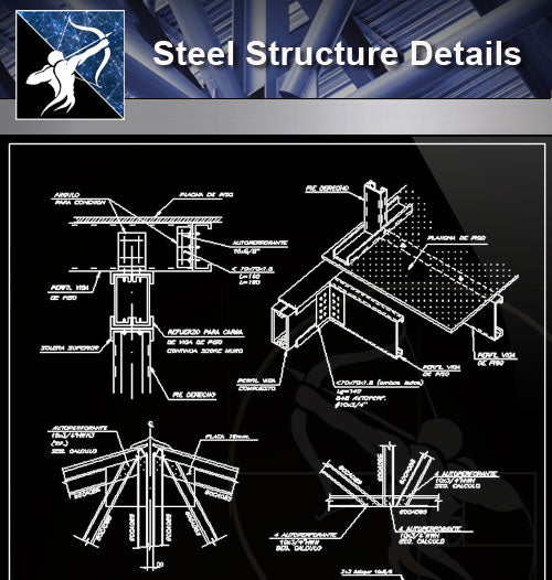 【Free Steel Structure Details】Steel Structure CAD Details 1 - Architecture Autocad Blocks,CAD Details,CAD Drawings,3D Models,PSD,Vector,Sketchup Download