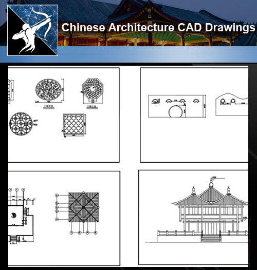 ★Chinese Architecture CAD Drawings-Chinese Architecture - Architecture Autocad Blocks,CAD Details,CAD Drawings,3D Models,PSD,Vector,Sketchup Download
