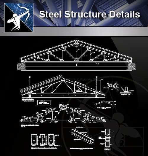 【Steel Structure Details】Steel Structure Details Collection V.9 - Architecture Autocad Blocks,CAD Details,CAD Drawings,3D Models,PSD,Vector,Sketchup Download