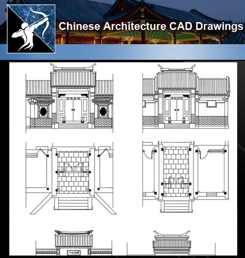 ★Chinese Architecture CAD Drawings-Chinese Gate,Door Design - Architecture Autocad Blocks,CAD Details,CAD Drawings,3D Models,PSD,Vector,Sketchup Download