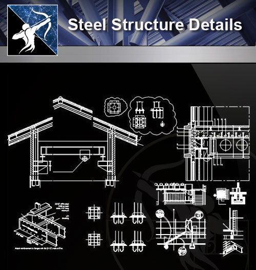 【Steel Structure Details】Steel Structure Details Collection V.5 - Architecture Autocad Blocks,CAD Details,CAD Drawings,3D Models,PSD,Vector,Sketchup Download
