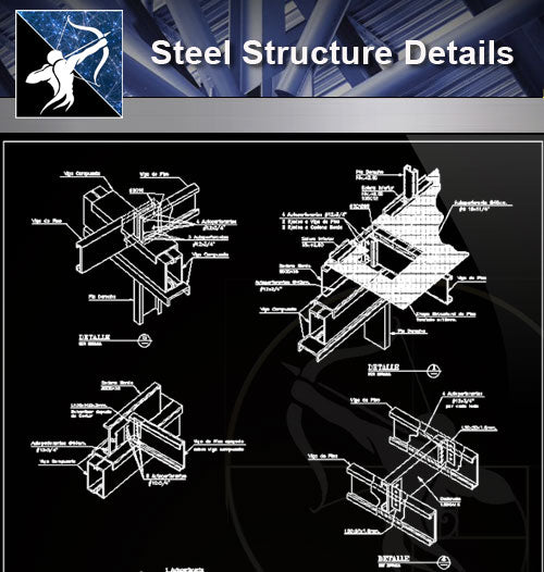 【Free Steel Structure Details】Steel Structure CAD Details 3 - Architecture Autocad Blocks,CAD Details,CAD Drawings,3D Models,PSD,Vector,Sketchup Download
