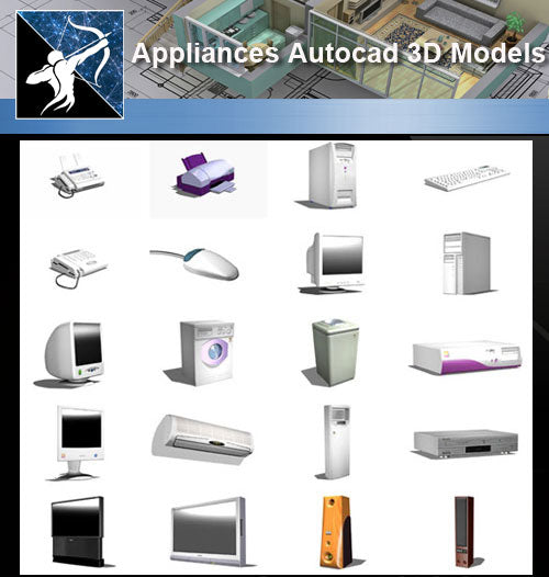 ★AutoCAD 3D Models-Appliances Autocad 3D Models - Architecture Autocad Blocks,CAD Details,CAD Drawings,3D Models,PSD,Vector,Sketchup Download