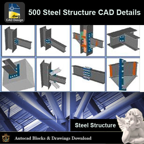 ★【Over 500+ Types of Steel Structure CAD Details Bundle】All Steel Structure CAD Details - Architecture Autocad Blocks,CAD Details,CAD Drawings,3D Models,PSD,Vector,Sketchup Download