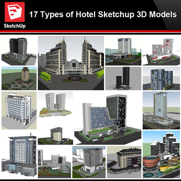 💎【Sketchup Architecture 3D Projects】17 Types of Hotel Sketchup 3D Models - Architecture Autocad Blocks,CAD Details,CAD Drawings,3D Models,PSD,Vector,Sketchup Download