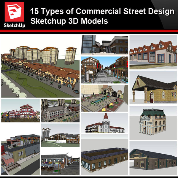 💎【Sketchup Architecture 3D Projects】15 Types of Commercial Street Design Sketchup 3D Models V2 - Architecture Autocad Blocks,CAD Details,CAD Drawings,3D Models,PSD,Vector,Sketchup Download