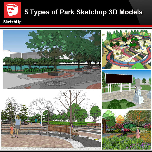 💎【Sketchup Architecture 3D Projects】5 Types of Park Landscape Sketchup 3D Models V3 - Architecture Autocad Blocks,CAD Details,CAD Drawings,3D Models,PSD,Vector,Sketchup Download