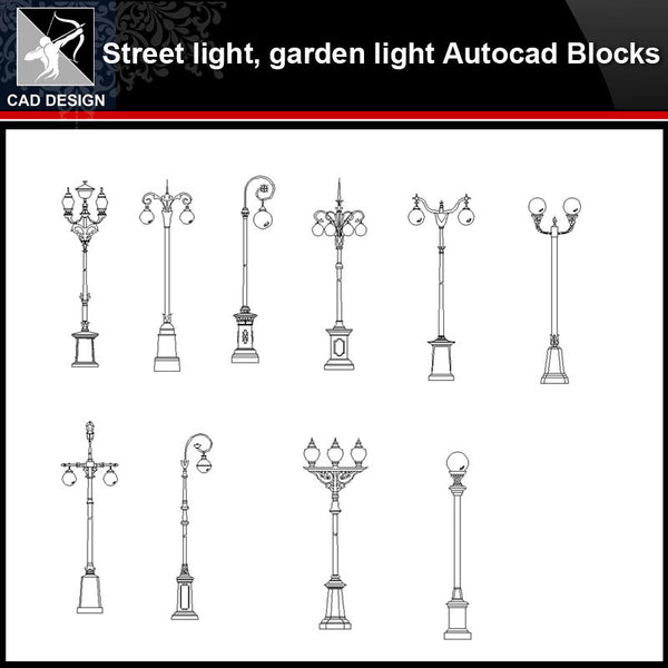 ★【Street light,Garden light Autocad Blocks】-All kinds of Autocad Blocks Collection - Architecture Autocad Blocks,CAD Details,CAD Drawings,3D Models,PSD,Vector,Sketchup Download