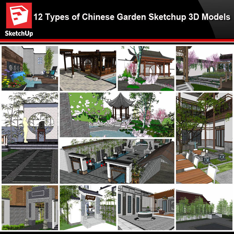 💎【Sketchup Architecture 3D Projects】12 Types of Chinese Garden Sketchup 3D Models