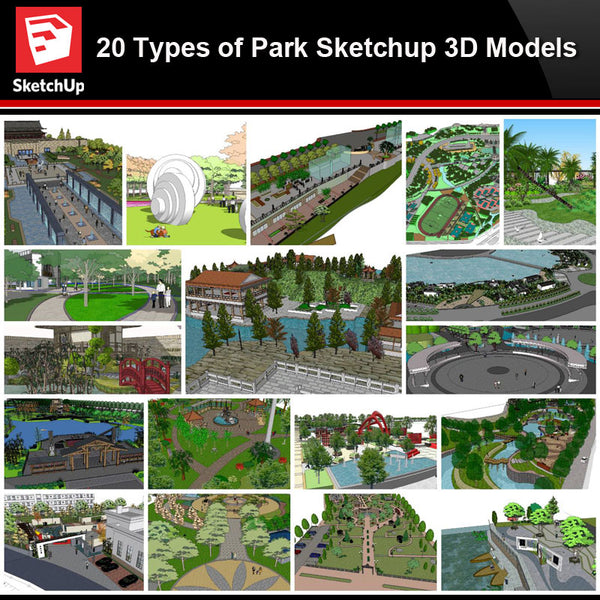 💎【Sketchup Architecture 3D Projects】20 Types of Park Landscape Sketchup 3D Models V2 - Architecture Autocad Blocks,CAD Details,CAD Drawings,3D Models,PSD,Vector,Sketchup Download