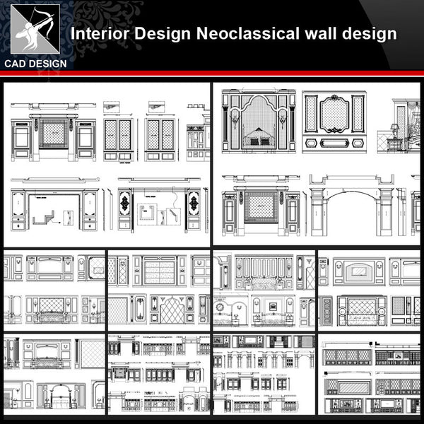 ★【Interior design Neoclassical wall design V2】All kinds of Neoclassical wall design CAD drawings Bundle - Architecture Autocad Blocks,CAD Details,CAD Drawings,3D Models,PSD,Vector,Sketchup Download