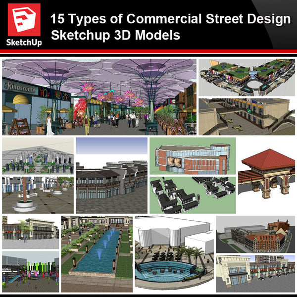 💎【Sketchup Architecture 3D Projects】15 Types of Commercial Street Design Sketchup 3D Models V4 - Architecture Autocad Blocks,CAD Details,CAD Drawings,3D Models,PSD,Vector,Sketchup Download