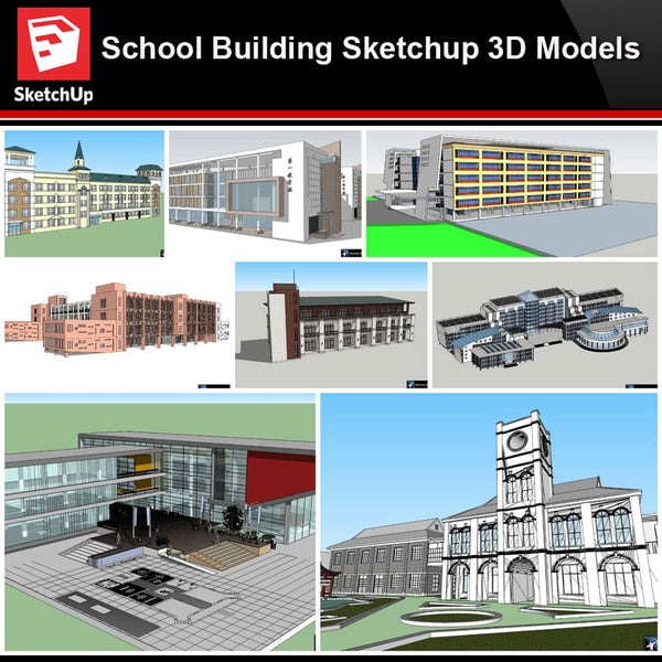 💎【Sketchup Architecture 3D Projects】8 Types of School Design Sketchup 3D Models V9 - Architecture Autocad Blocks,CAD Details,CAD Drawings,3D Models,PSD,Vector,Sketchup Download
