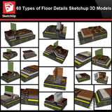 【Best 60 Types of Floor Details Sketchup 3D Detail Models】 (★Recommanded★) - Architecture Autocad Blocks,CAD Details,CAD Drawings,3D Models,PSD,Vector,Sketchup Download