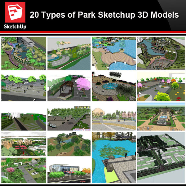 💎【Sketchup Architecture 3D Projects】20 Types of Park Landscape Sketchup 3D Models V1 - Architecture Autocad Blocks,CAD Details,CAD Drawings,3D Models,PSD,Vector,Sketchup Download