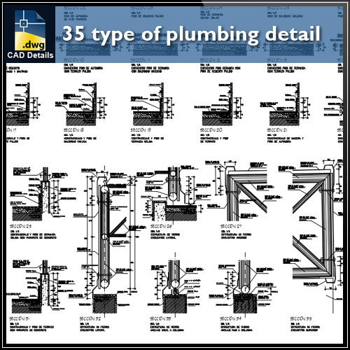 【CAD Details】35 type of plumbing detail and sections in cad drawing - Architecture Autocad Blocks,CAD Details,CAD Drawings,3D Models,PSD,Vector,Sketchup Download