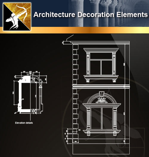 Free CAD Architecture Decoration Elements 11 - Architecture Autocad Blocks,CAD Details,CAD Drawings,3D Models,PSD,Vector,Sketchup Download