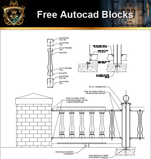 ★Free CAD Details-Balustrade - Installation - Architecture Autocad Blocks,CAD Details,CAD Drawings,3D Models,PSD,Vector,Sketchup Download
