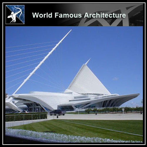 【Famous Architecture Project】Milwaukee art museum CAD 3D Drawing, by santiago calatrava-Architectural 3D CAD model - Architecture Autocad Blocks,CAD Details,CAD Drawings,3D Models,PSD,Vector,Sketchup Download