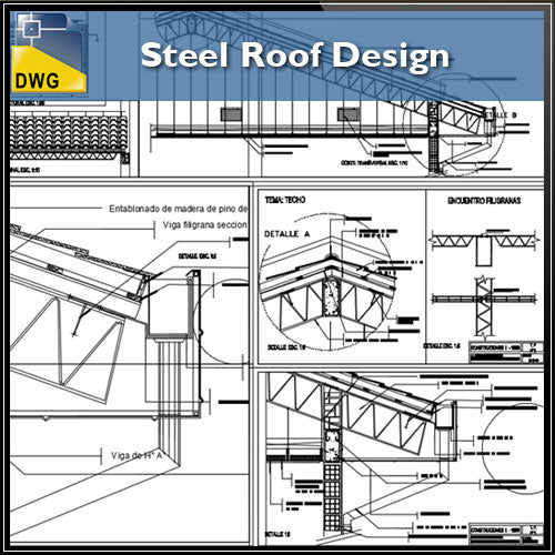 【CAD Details】Steel Roof Design CAD Details - Architecture Autocad Blocks,CAD Details,CAD Drawings,3D Models,PSD,Vector,Sketchup Download