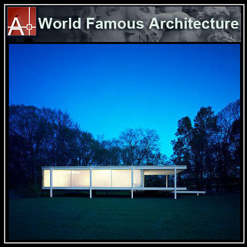 【Famous Architecture Project】Ludwig Mies van der Rohe - Farnsworth House-Architectural CAD Drawings
