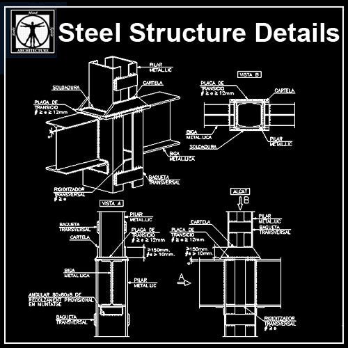 【Steel Structure Details】Steel Structure Details Collection V.3 - Architecture Autocad Blocks,CAD Details,CAD Drawings,3D Models,PSD,Vector,Sketchup Download