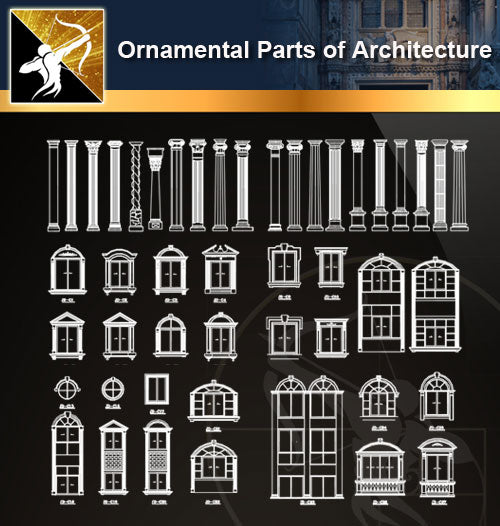 Ornamental Parts of Architecture 7 - Architecture Autocad Blocks,CAD Details,CAD Drawings,3D Models,PSD,Vector,Sketchup Download