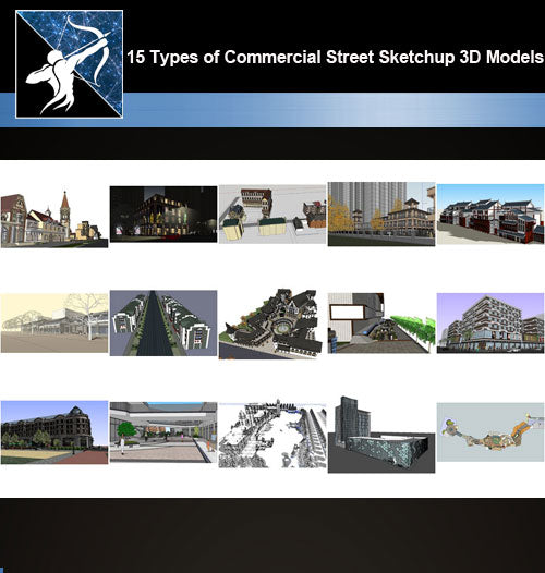★Best 15 Types of Commercial Street Design Sketchup 3D Models Collection V.5 - Architecture Autocad Blocks,CAD Details,CAD Drawings,3D Models,PSD,Vector,Sketchup Download