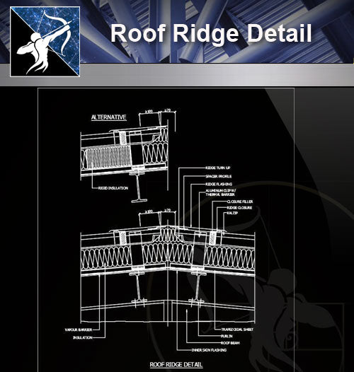 【Roof Details】Free Roof Ridge Detail - Architecture Autocad Blocks,CAD Details,CAD Drawings,3D Models,PSD,Vector,Sketchup Download