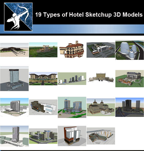 ★Best 19 Types of Hotel Sketchup 3D Models Collection V.2 (Recommanded!!) - Architecture Autocad Blocks,CAD Details,CAD Drawings,3D Models,PSD,Vector,Sketchup Download