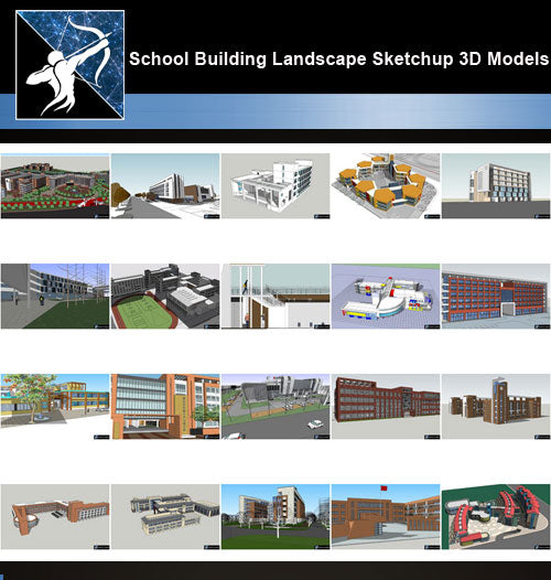 ★Best 20 Types of School Sketchup 3D Models Collection V.2 - Architecture Autocad Blocks,CAD Details,CAD Drawings,3D Models,PSD,Vector,Sketchup Download